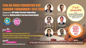 24th ALL INDIA FEDERATION CUP CARROM TOURNAMENT 2017-18
