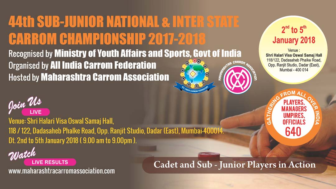 44th Sub-Junior National & Inter State Carrom Championship : 2017-18
