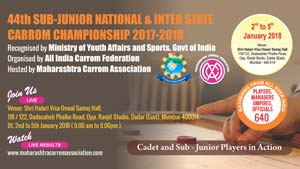 44th Sub-Junior National & Inter State Carrom Championship : 2017 - 2018
