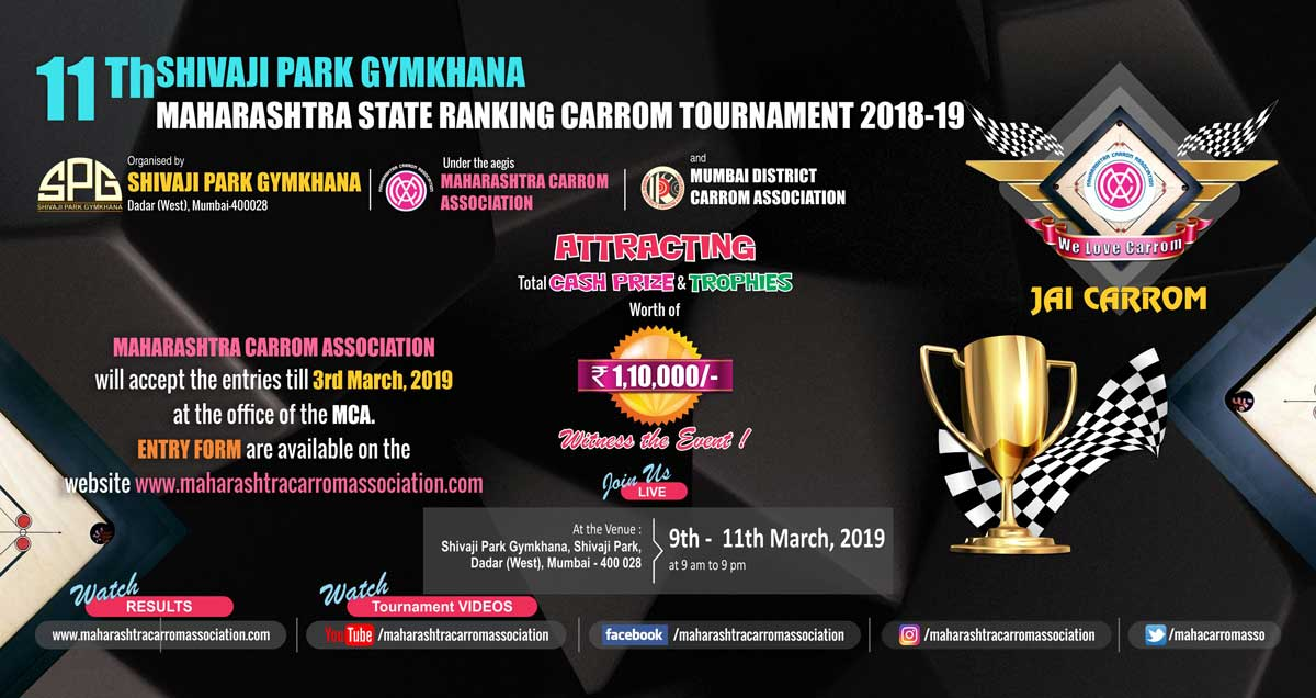 11th Shivaji Park Gymkhana State Ranking Carrom Tournament 2018-19