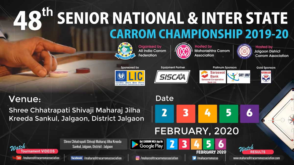 48th SENIOR NATIONAL & INTER STATE CARROM CHAMPIONSHIP 2019-20